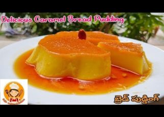 yt 56367 Bread Pudding Recipe Caramel Bread Pudding Recipe In Telugu Custard Pudding Pudding Recipe 322x230 - Bread Pudding Recipe | Caramel Bread Pudding Recipe In Telugu | Custard Pudding | Pudding Recipe