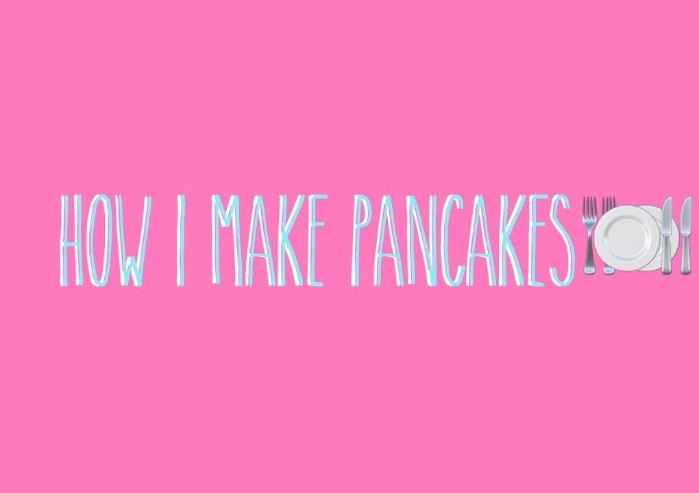yt 57166 How I make pancakes  1020x720 - How I make pancakes 🍽