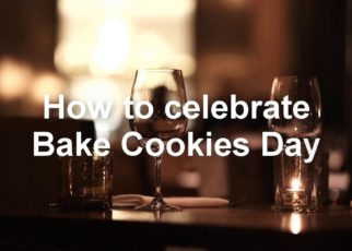 yt 58227 Bake Cookies Day Today 18th December Today 322x230 - Bake Cookies Day | Today 18th December #Today