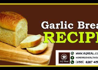 yt 59517 Garlic Bread Recipe by AQ Meal Homemade garlic bread recipe Healthy Food Recipes Healthy Bread 322x230 - Garlic Bread Recipe by AQ Meal, Homemade garlic bread recipe, Healthy Food Recipes -- Healthy Bread