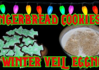 yt 73843 How to Make Gingerbread Cookies Winter Veil Eggnog World of Warcraft 322x230 - How to Make Gingerbread Cookies & Winter Veil Eggnog! (World of Warcraft)