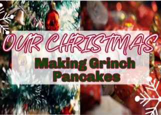 yt 76184 Christmas Day MAKING GRINCH PANCAKES GIVEAWAY WINNER 322x230 - Christmas Day / MAKING GRINCH PANCAKES / GIVEAWAY WINNER!
