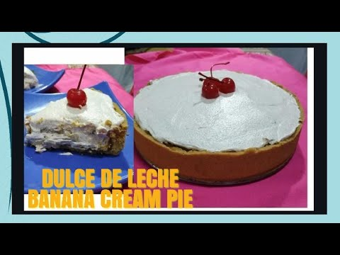 yt 210952 HOW TO MAKE DULCE DE LECHE BANANA CREAM PIE NO BAKE PIE - HOW TO MAKE DULCE DE LECHE BANANA CREAM PIE / NO BAKE PIE