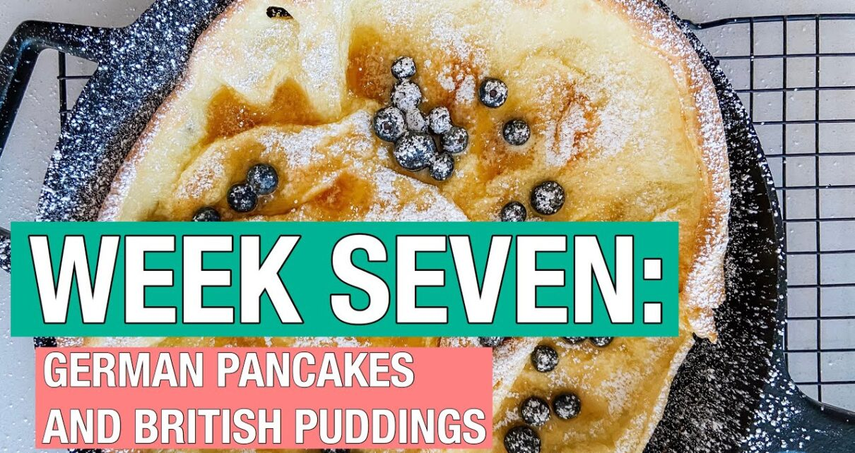 yt 211207 German Pancakes And British Puddings WEEK SEVEN Of Cooking Through A Cookbook 1210x642 - German Pancakes And British Puddings 😍 WEEK SEVEN Of Cooking Through A Cookbook