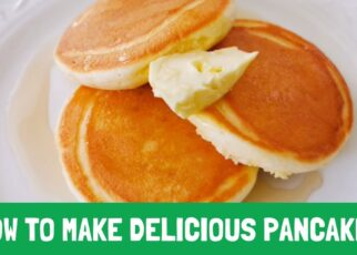 yt 211367 How to Make Delicious Pancakes 322x230 - วิธีทำแพนเค้ก​ How to Make Delicious Pancakes