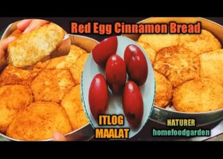 yt 212492 Red Egg Cinnamon Bread Itlog Maalat Bread No Bake NATURER homefoodgarden 322x230 - Red Egg Cinnamon Bread | Itlog Maalat Bread | No Bake | NATURER homefoodgarden