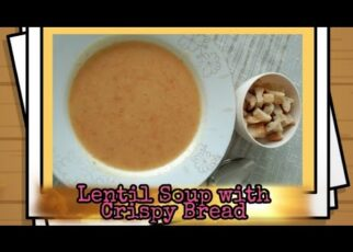 yt 223819 How to cook Lentil Soup with Crispy Bread 322x230 - How to cook Lentil Soup with Crispy Bread😋