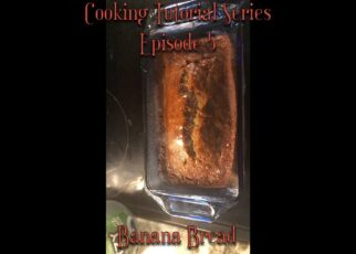 yt 223823 Cooking Tutorial Series Banana Bread 322x230 - Cooking Tutorial Series: Banana Bread