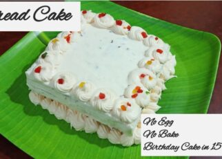 yt 224191 Bread CakeBirthday Cake in 15 minsEggless Birthday CakeNo Bake Cake RecipeEggless Without Oven 322x230 - Bread Cake|Birthday Cake in 15 mins|Eggless Birthday Cake|No Bake Cake Recipe|Eggless & Without Oven