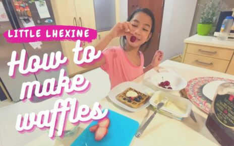 yt 224374 How to Make Waffles Little Lhexine 464x290 - How to Make Waffles - Little Lhexine