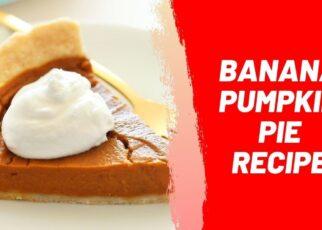 yt 224396 Banana Pumpkin Pie Recipe 322x230 - Banana Pumpkin Pie Recipe