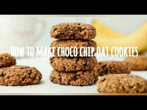 yt 224856 How to make healthy choco chip oats cookies - How to make healthy choco chip oats cookies
