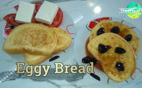 yt 224937 Eggy Bread recipe How to Cook Eggy Bread 464x290 - Eggy Bread recipe | How to Cook Eggy Bread