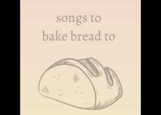yt 225326 songs to bake bread to crying for a secondhand tragedy 322x230 - songs to bake bread to: crying for a secondhand tragedy