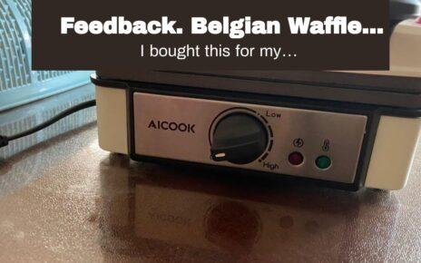 yt 237887 Honest REVIEWS. Belgian Waffle Maker Machine Non Stick AICOOK 1200W Anti Overflow Waffle Iron 464x290 - Honest REVIEWS. Belgian Waffle Maker Machine Non-Stick, AICOOK 1200W Anti-Overflow Waffle Iron...