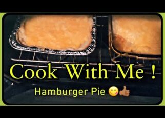 yt 237913 COOK WITH ME HOMEMADE HAMBURGER PIE 322x230 - COOK WITH ME    HOMEMADE HAMBURGER PIE !