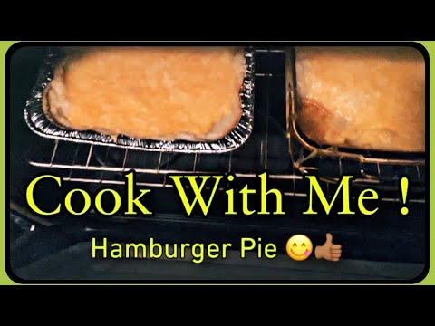 yt 237913 COOK WITH ME HOMEMADE HAMBURGER PIE - COOK WITH ME || HOMEMADE HAMBURGER PIE !