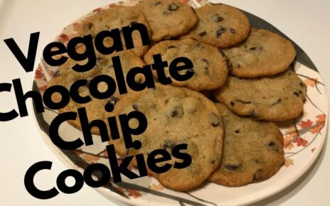 yt 238312 Vegan Chocolate Chip Cookies how to make them homemade with plant based ingredients 464x290 - Vegan Chocolate Chip Cookies- how to make them homemade with plant based ingredients