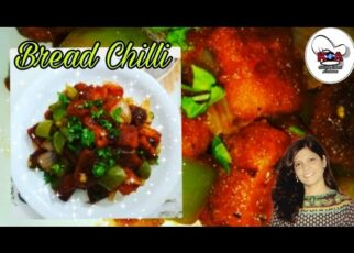 yt 238416 Bread Chilli Snacks Fast and easy to cook 322x230 - Bread Chilli/ Snacks/ Fast and easy to cook