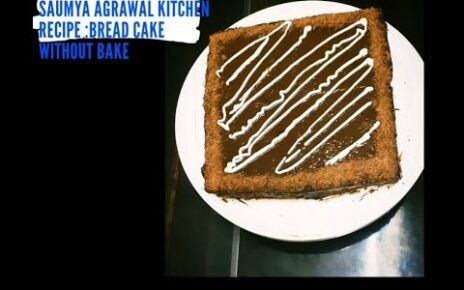 yt 238788 Bread Cake No Oven No Bake Just 2 min Cake SaumyaAgrawalakitchen 464x290 - Bread Cake | No Oven | No Bake Just 2 min Cake | SaumyaAgrawalakitchen