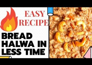 yt 240554 How to Make Bread Halwa Cook Double ka meetha Easy recipe Simple Method  322x230 - How to Make Bread Halwa | Cook Double ka meetha | Easy recipe | Simple Method |♡♡♡