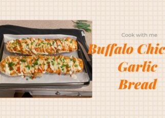 yt 242324 HOW TO MAKE BUFFALO CHICKEN GARLIC BREAD Cook With Me 322x230 - HOW TO MAKE BUFFALO CHICKEN GARLIC BREAD| Cook With Me