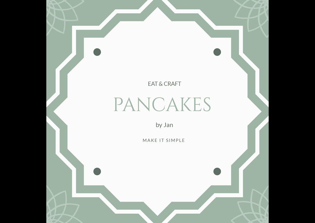yt 243759 Easy pancakes at home EAT CRAFT 1020x720 - Easy pancakes at home  | EAT & CRAFT