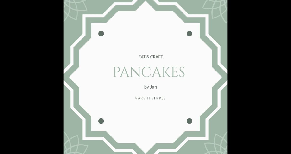 yt 243759 Easy pancakes at home EAT CRAFT 1210x642 - Easy pancakes at home  | EAT & CRAFT