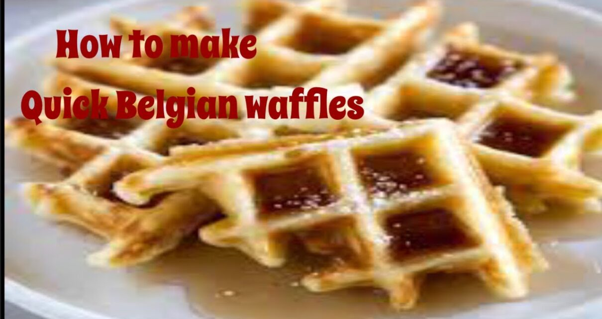 yt 249863 HOW TO MAKE QUICK BELGIAN WAFFLES  1210x642 - HOW TO MAKE QUICK BELGIAN WAFFLES 🧇