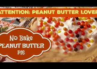 yt 252843 The BEST Peanut Butter Pie No Bake 322x230 - The BEST Peanut Butter Pie | No Bake!