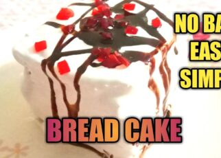 yt 253014 BREAD CAKE simple cakeNo OvenNo Cook 322x230 - BREAD CAKE |simple cake|No Oven|No Cook|