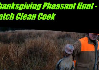 yt 253185 Thanksgiving Pheasant Hunt Catch Clean Cook Pheasant Pot Pie 322x230 - Thanksgiving Pheasant Hunt Catch Clean Cook Pheasant Pot Pie