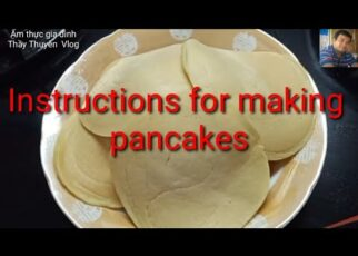 yt 253789 Instructions for making pancakes hng dn lm bnh Kp Con gi t lm m thc gia nh 322x230 - Instructions for making pancakes # hướng dẫn làm bánh Kếp # Con gái tự làm # Ẩm thực gia đình