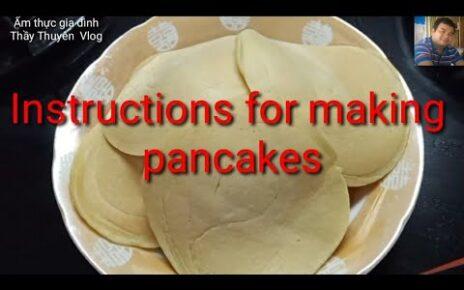 yt 253789 Instructions for making pancakes hng dn lm bnh Kp Con gi t lm m thc gia nh 464x290 - Instructions for making pancakes # hướng dẫn làm bánh Kếp # Con gái tự làm # Ẩm thực gia đình