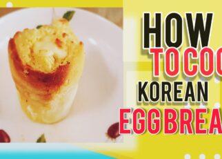 yt 261887 HOW TO COOK KOREAN EGG BREAD 322x230 - HOW TO COOK KOREAN EGG BREAD