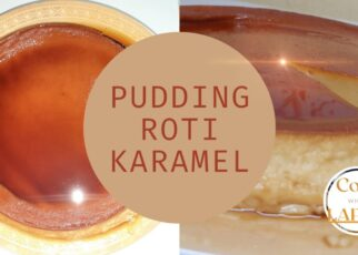 yt 262689 Puding Roti KaramelCaramel Bread Pudding Cook When LapaQ 322x230 - Puding Roti Karamel/Caramel Bread Pudding | Cook When LapaQ