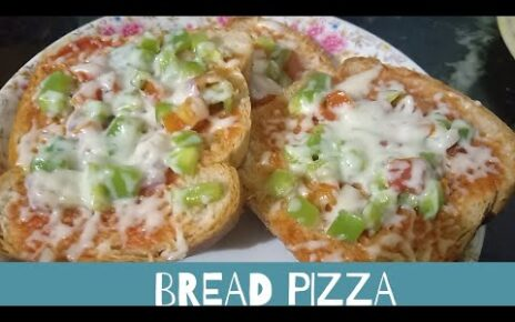 yt 263017 Bread pizza How to cook Bread pizza 464x290 - Bread pizza | How to cook Bread pizza