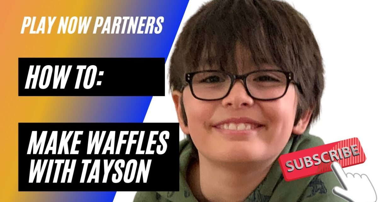 yt 263706 PLAY NOW PARTNERS MAKE WAFFLES WITH TAYSON KIDS COOKING 1210x642 - PLAY NOW PARTNERS- MAKE WAFFLES WITH TAYSON- KIDS COOKING