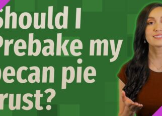 yt 263746 Should I Prebake my pecan pie crust 322x230 - Should I Prebake my pecan pie crust?