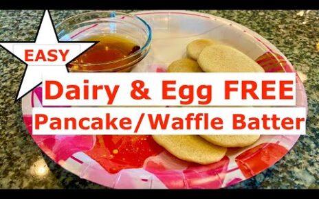 yt 271483 EASY Dairy Egg Free Breakfast PANCAKES WAFFLES Meal Prep 464x290 - EASY Dairy & Egg Free Breakfast | PANCAKES | WAFFLES | Meal Prep