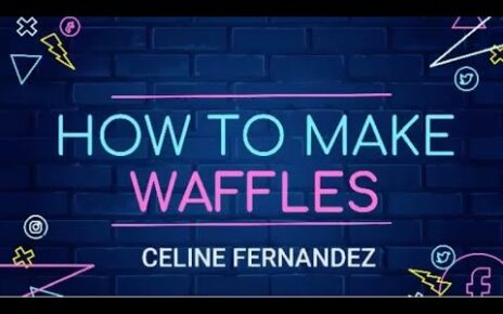 yt 271507 How to make Perfect Homemade Waffles Celine Cooks 464x290 - How to make Perfect Homemade Waffles | Celine Cooks